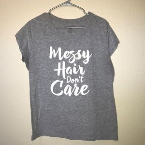 Messy Hair Don't Care Tee